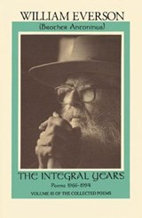 The Integral Years | William Everson |