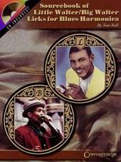 Sourcebook of Little Walter/big Walter Licks for Blues Harmonica