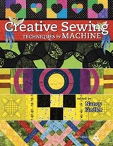 Creative Sewing Techniques by Machine | FIEDLER,  Nancy |
