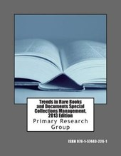 Trends in Rare Books and Documents Special Collections Management