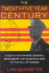 The Twenty-Five Year Century | Lam Quang Thi |