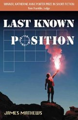 Last Known Position | James Mathews |