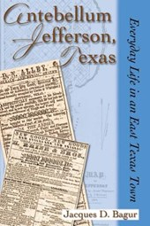 Antebellum Jefferson, Texas