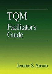 TQM Facilitator's Guide