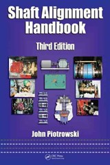 Shaft Alignment Handbook | John Piotrowski |