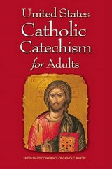 United States Catholic Catechism for Adults | auteur onbekend |