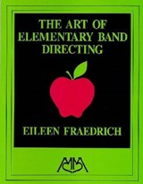 Art of Elementary Band Directing | E. Fraedrich |