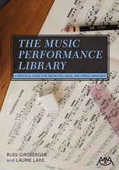 The Music Performance Library | Girsberger, Russ; Lake, Laurie |