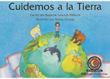 Cuidemos a la Tierra = Let's Take Care of the Earth | Rozanne Lanczak Williams |
