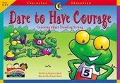 Character Educ Readers Dare to