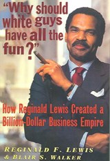 Why Should White Guys Have All the Fun? | Reginald F. Lewis |
