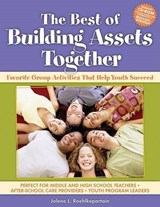 The Best of Building Assets Together | Jolene L. Roehlkepartain |