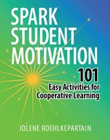 Spark Student Motivation | Jolene L. Roehlkepartain |