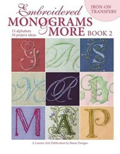 Embroidered Monograms & More Book 2 (Leisure Arts #4366)