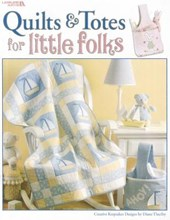 Quilts & Totes for Little Folks