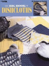 The Big Book of Dishcloths (Leisure Arts #3027) | auteur onbekend |