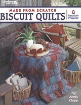 Made from Scratch Biscuit Quilts | Annis Clapp |