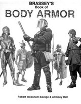 Brassey's Book of Body Armor | Robert C. Woosnam-Savage |