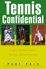 Tennis Confidential | Paul Fein |