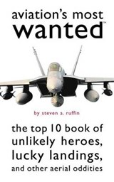 Aviation's Most Wanted | Steven A. Ruffin |