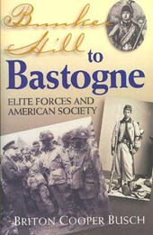 Bunker Hill to Bastogne