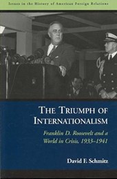 The Triumph of Internationalism | David F. Schmitz |