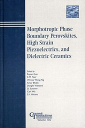 Morphotropic Phase Boundary Perovskites, High Strain Piezoelectrics, and Dielectric Ceramics