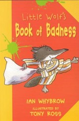 Little Wolf's Book of Badness | Ian Whybrow |