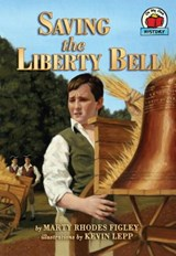 Saving the Liberty Bell | Marty Rhodes Figley |