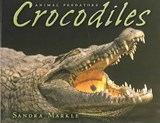 Crocodiles | Sandra Markle |