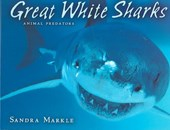 Great White Sharks | Sandra Markle |