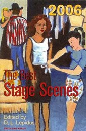 The Best Stage Scenes 2006 | D. L. Lepidus |
