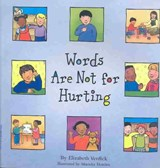 Words Are Not for Hurting | Elizabeth Verdick |