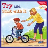 Try and Stick With It | Cheri J. Meiners |