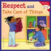 Respect and Take Care of Things | Cheri J Meiners |