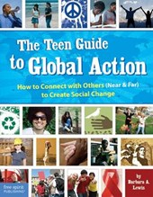 The Teen Guide to Global Action | Barbara A. Lewis |