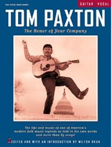 The Honor of Your Company | Tom Paxton |