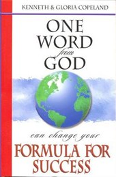 One Word from God Can Change Your Formula for Success