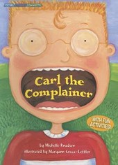Carl the Complainer | Michelle Knudsen |