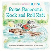 Rosie Raccoon's Rock and Roll Raft | Barbara deRubertis |