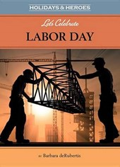 Let's Celebrate Labor Day