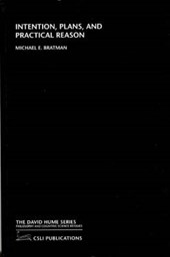 Bratman, M: Intention, Plans & Practical Reason