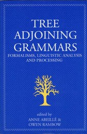 Tree Adjoining Grammars - Formalisms, Linguistic Analysis & Processing