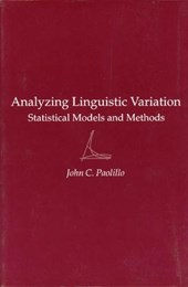 Analyzing Linguistic Variation - Statistical Models & Methods