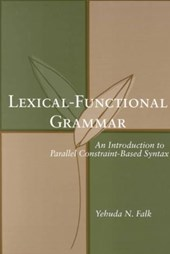 Lexical-Functional Grammar - An Introduction to Parellel Constraint-Based Syntax