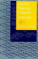 Selected Papers on Computer Languages | Donald E Knuth |