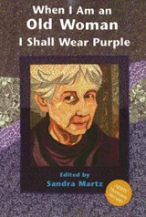 When I Am an Old Woman I Shall Wear Purple |  |