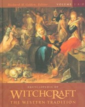 Encyclopedia of Witchcraft [4 Volumes]