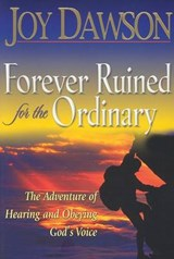 Forever Ruined for the Ordinary | Joy Dawson |