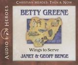 Betty Greene | Janet Benge |